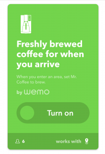 Freshly brewed coffee when you arrive with IFTTT applet